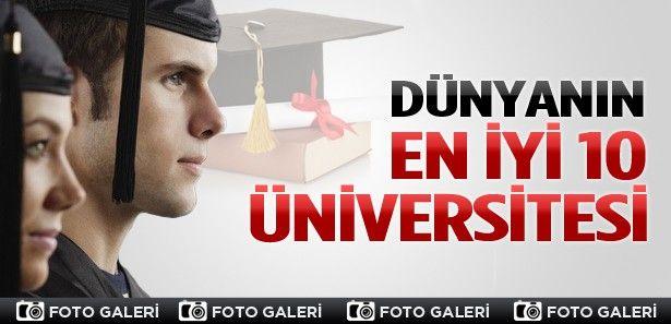 Dünyanın en iyi 10 üniversitesi