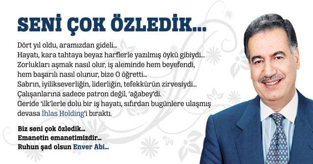 Enver Ağabey'in firak ateşi 4 yıldır yüreğimizde...