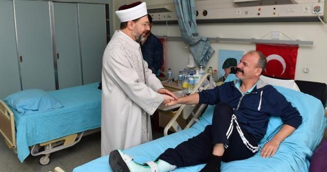 Diyanet İşleri Başkanı Erbaş, gazileri ziyaret etti
