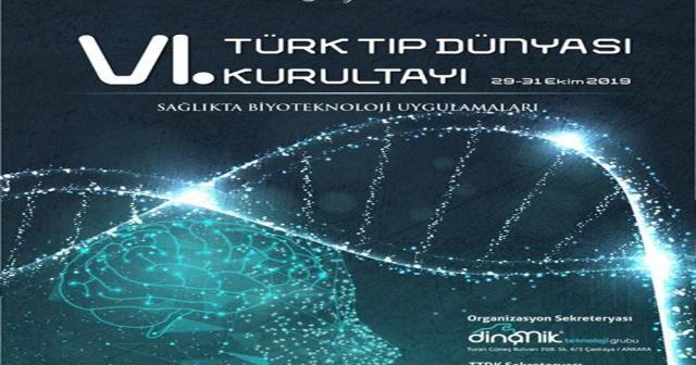 VI. Türk Tıp Dünyası Kurultayı İstanbul'da
