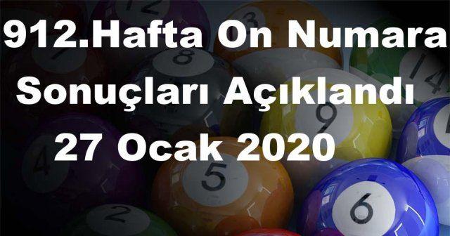 On Numara sonuçları açıklandı 912 Hafta On Numara sonuçları 27 Ocak 2020 Pazartesi belli oldu