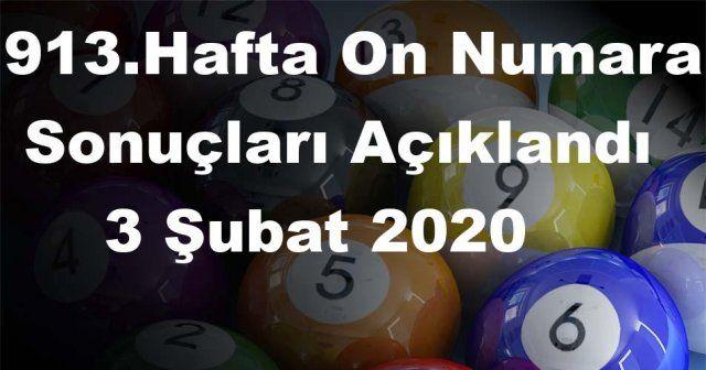 On Numara sonuçları açıklandı 913 Hafta On Numara sonuçları  3 Şubat 2020 Pazartesi belli oldu