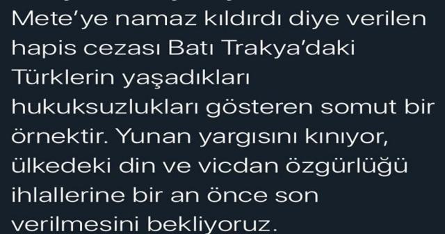 """Bakan Gül'den Yunanistan'a """"Müftü Ahmet Mete kararı"""" tepkisi"""