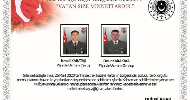 Milli Savunma Bakanı Akar'dan 2 şehit için başsağlığı mesajı