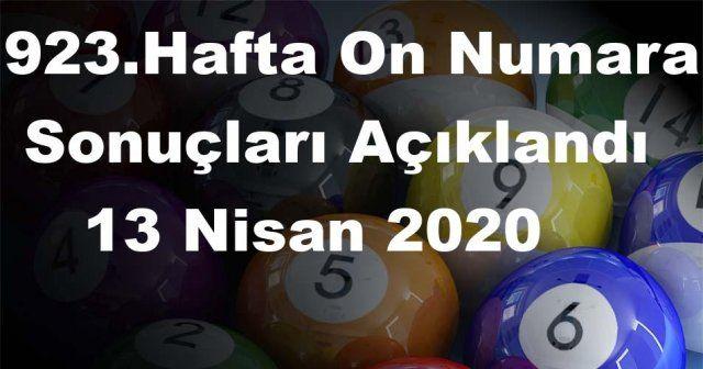 On Numara sonuçları açıklandı 923 Hafta On Numara sonuçları 13 Nisan 2020 Pazartesi belli oldu