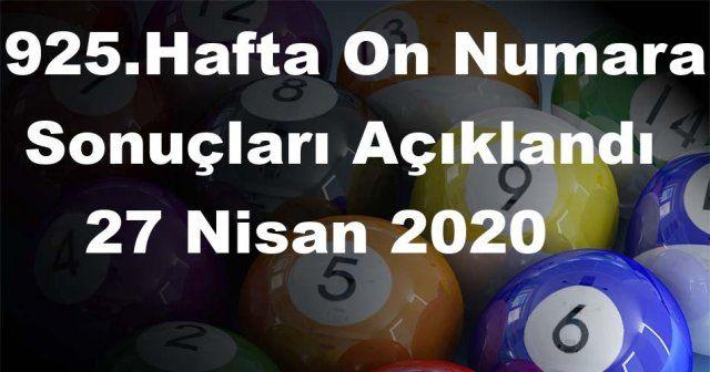 On Numara sonuçları açıklandı 925 Hafta On Numara sonuçları 27 Nisan 2020 Pazartesi belli oldu