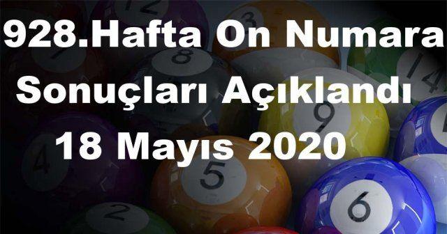 On Numara sonuçları açıklandı 928 Hafta On Numara sonuçları 18 Mayıs 2020 Pazartesi belli oldu
